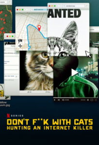 Don't F ** k with Cats: Hunting an Internet Killer Bangla Subtitle - Don 't FK with Cats: Hunting an Internet Bangla Subtitle